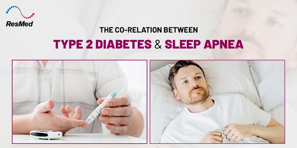 Co-relation Between Type 2 Diabetes and Sleep Apnea
