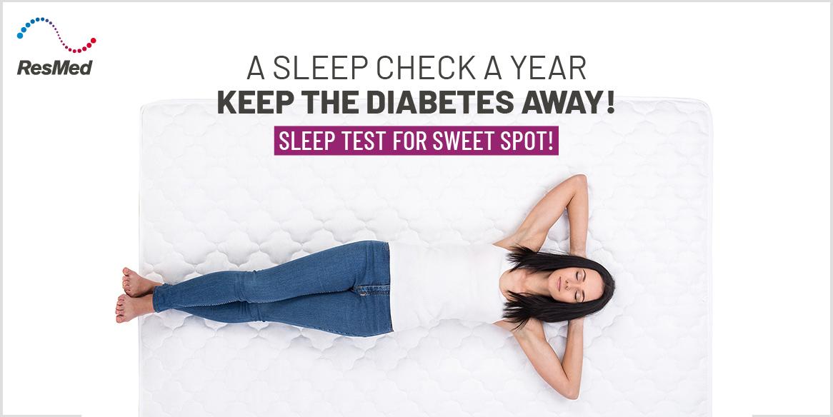 A Sleep Check A Year Keep the Diabetes Away