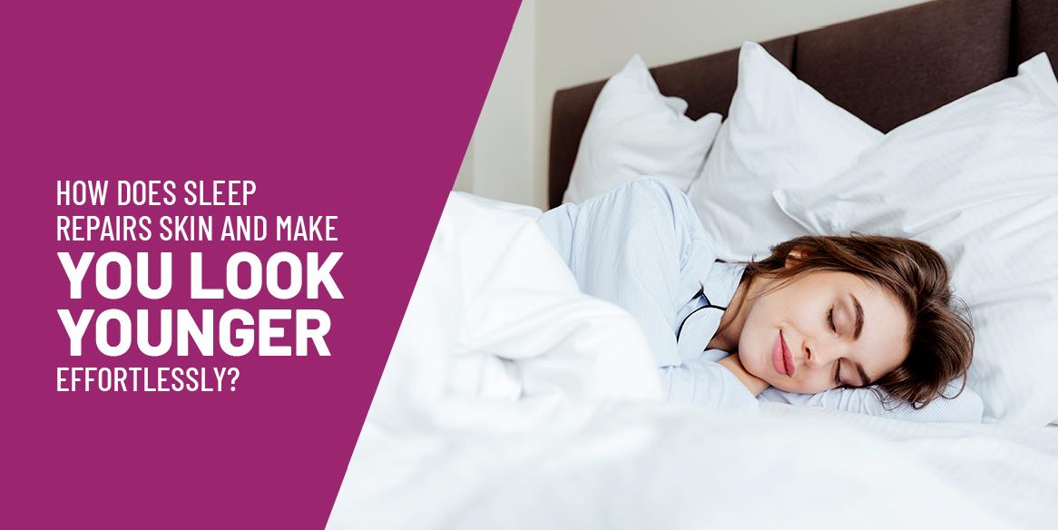 sleep-repairs-skin